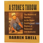 A Stone's Throw - The History of Marbles in the Upper Cumberland Region of Tennessee and Kentucky