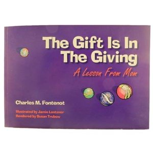 """The Gift is in the Giving"" - A Lesson from Mom"