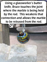 Removing Marble from Rod